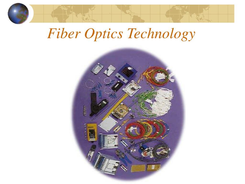 fiber optics technology l.