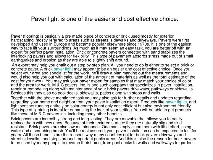 paver light is one of the easier and cost effective choice n.