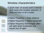 wireless characteristics