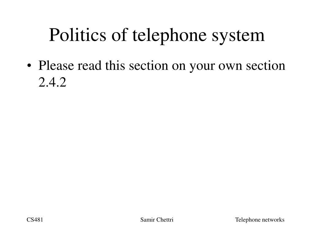 Politics of telephone system