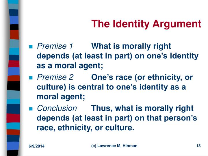 ethnic identites Ethnic identity: the extent to which one identifies with a particular ethnic group(s) refers to one's sense of belonging to an ethnic group and the part of one's thinking, perceptions, feelings, and behavior that is due to ethnic group membership.