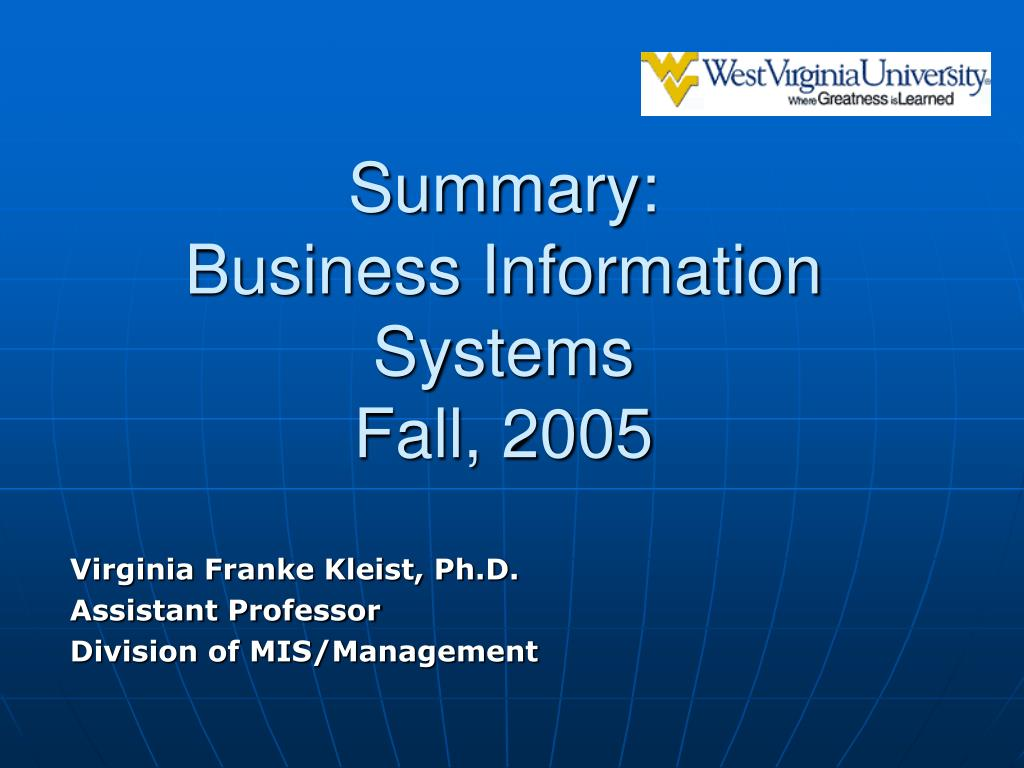 summary business information systems fall 2005 l.