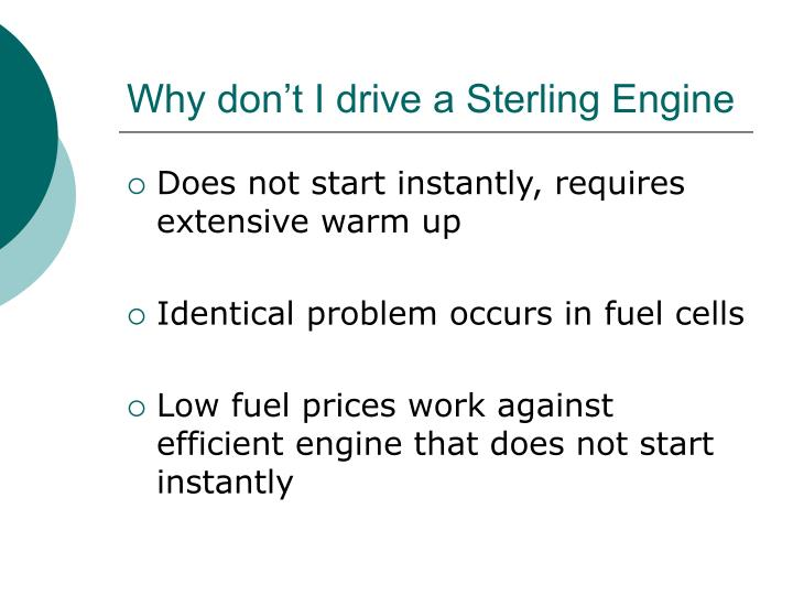 Why don't I drive a Sterling Engine