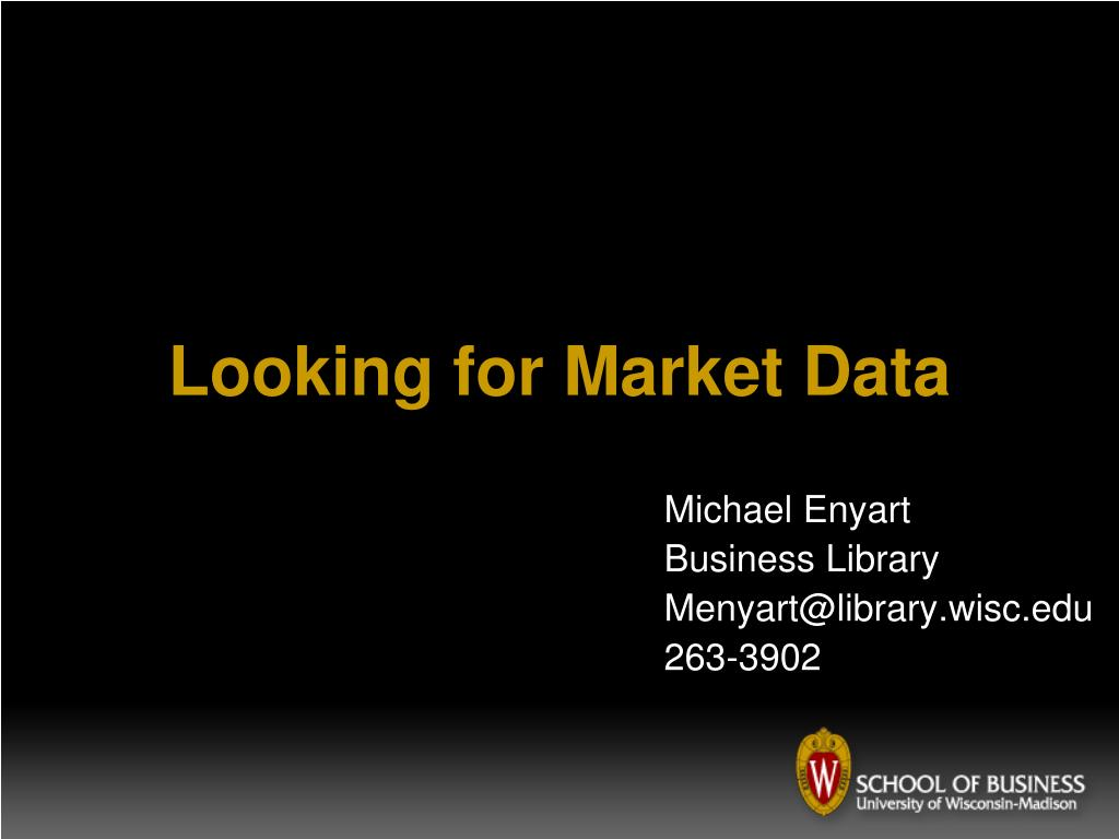 looking for market data l.