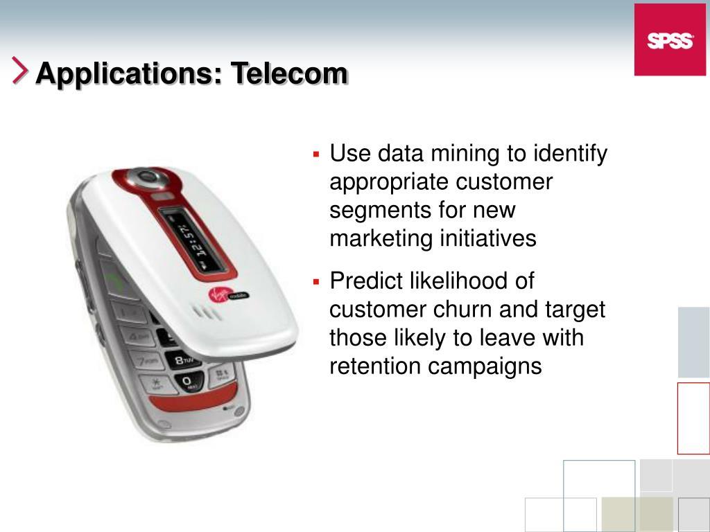 Applications: Telecom