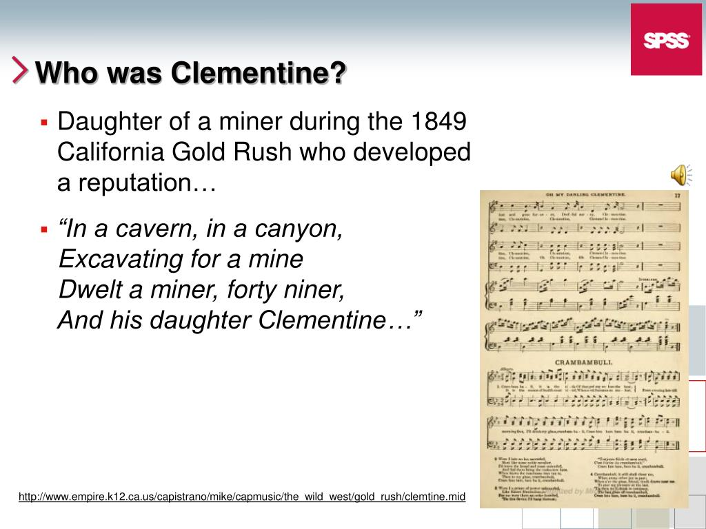 Who was Clementine?