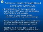 additional details of health based compliance alternatives
