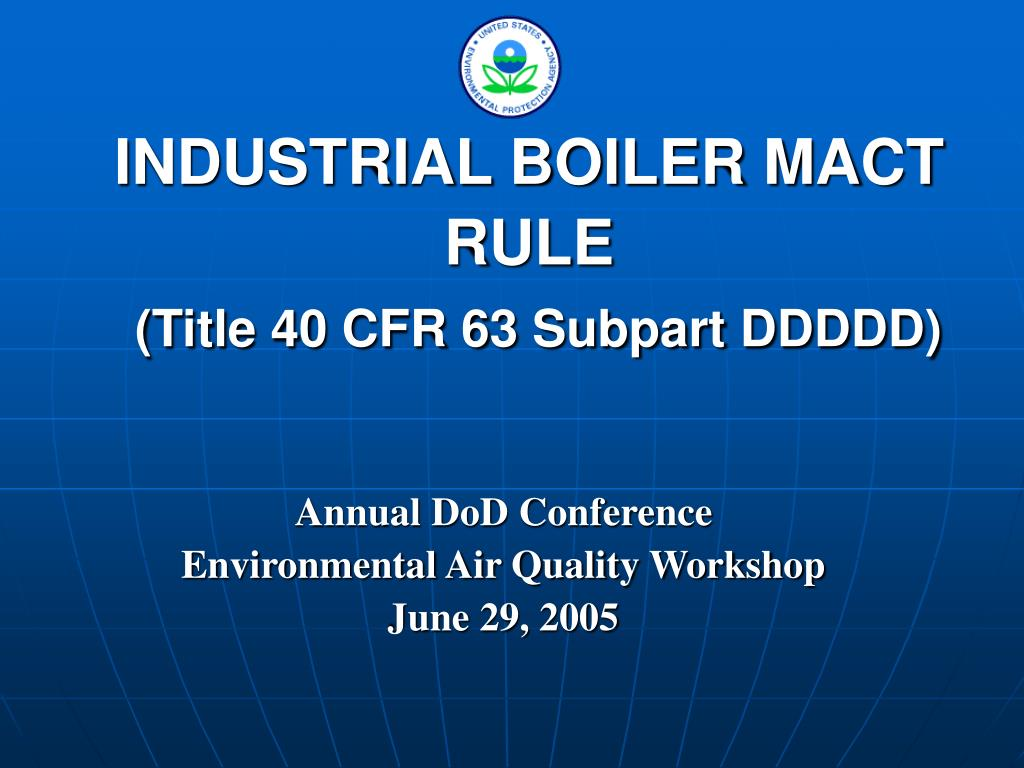 industrial boiler mact rule title 40 cfr 63 subpart ddddd l.