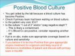 positive blood culture