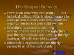 the support services