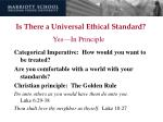 is there a universal ethical standard