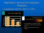 operations and country dialogue romania