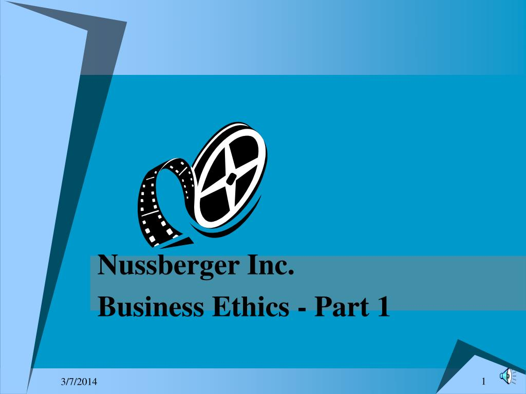 nussberger inc business ethics part 1 l.