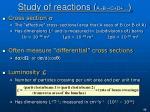 study of reactions a b c d