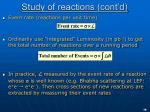 study of reactions cont d