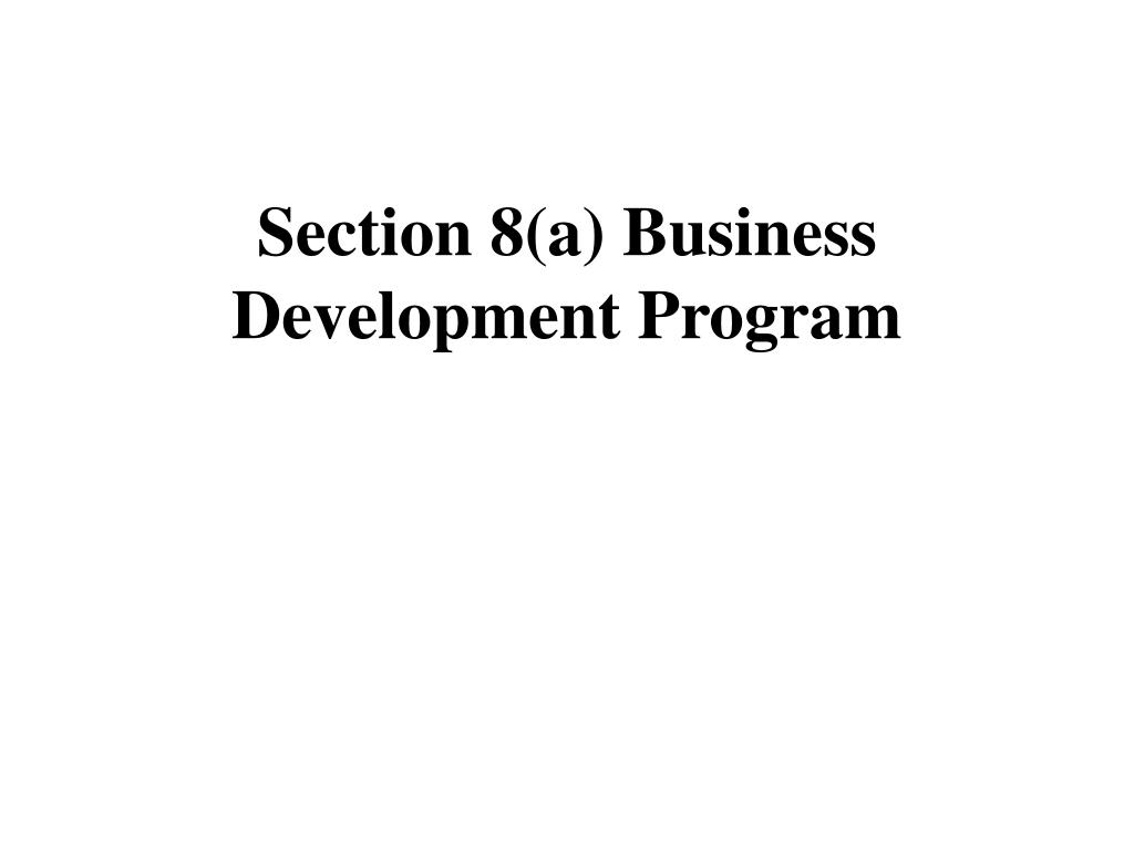 section 8 a business development program l.