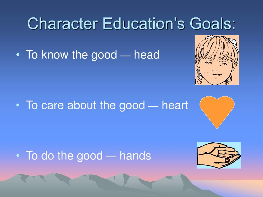 Character Education's Goals: