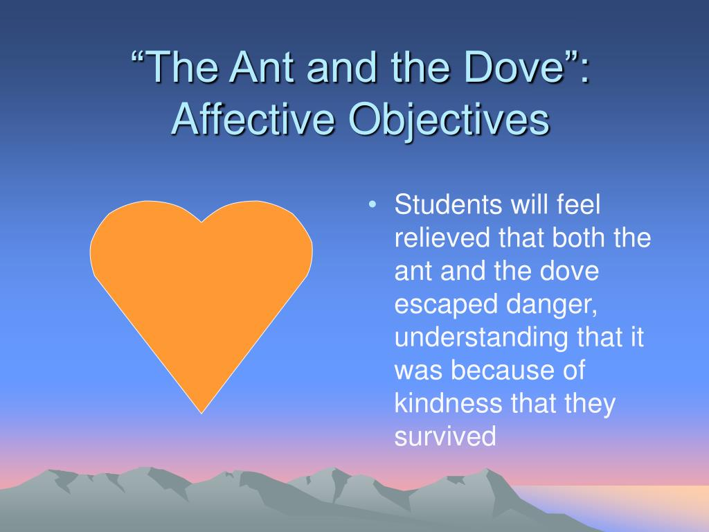 """""""The Ant and the Dove"""": Affective Objectives"""
