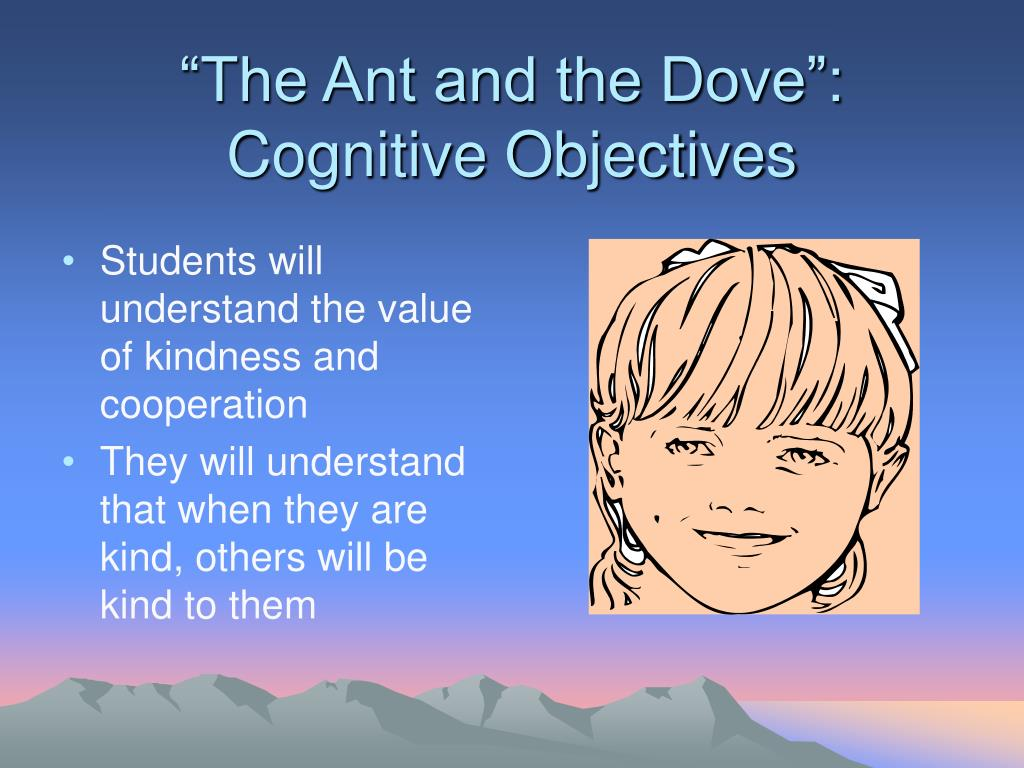 """""""The Ant and the Dove"""": Cognitive Objectives"""