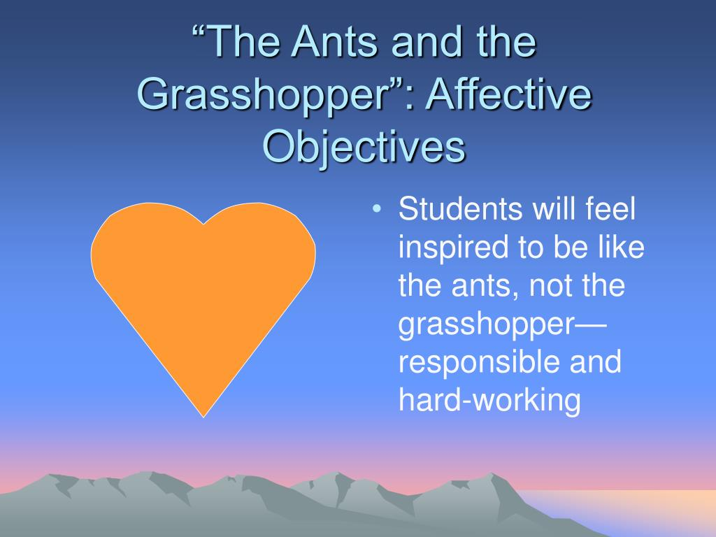 """""""The Ants and the Grasshopper"""": Affective Objectives"""