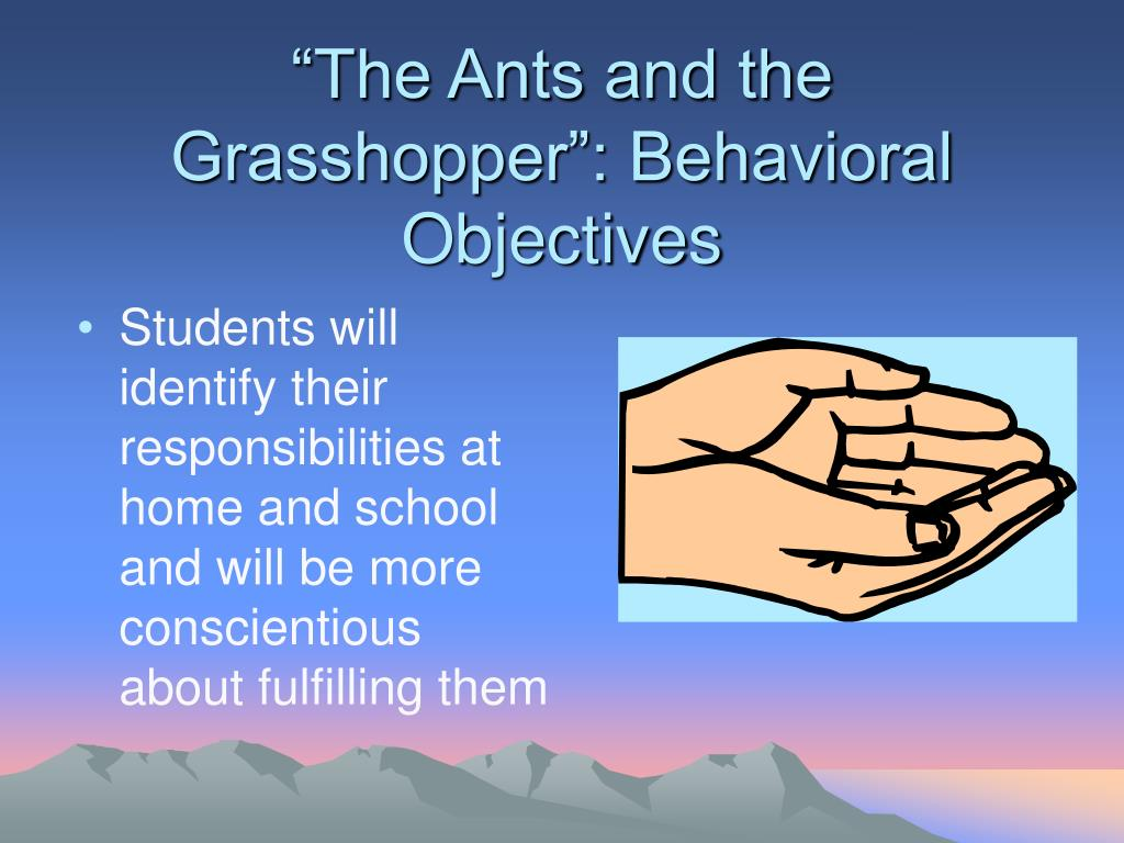 """""""The Ants and the Grasshopper"""": Behavioral Objectives"""