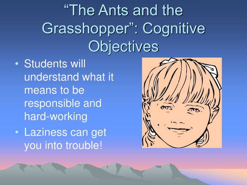 """""""The Ants and the Grasshopper"""": Cognitive Objectives"""