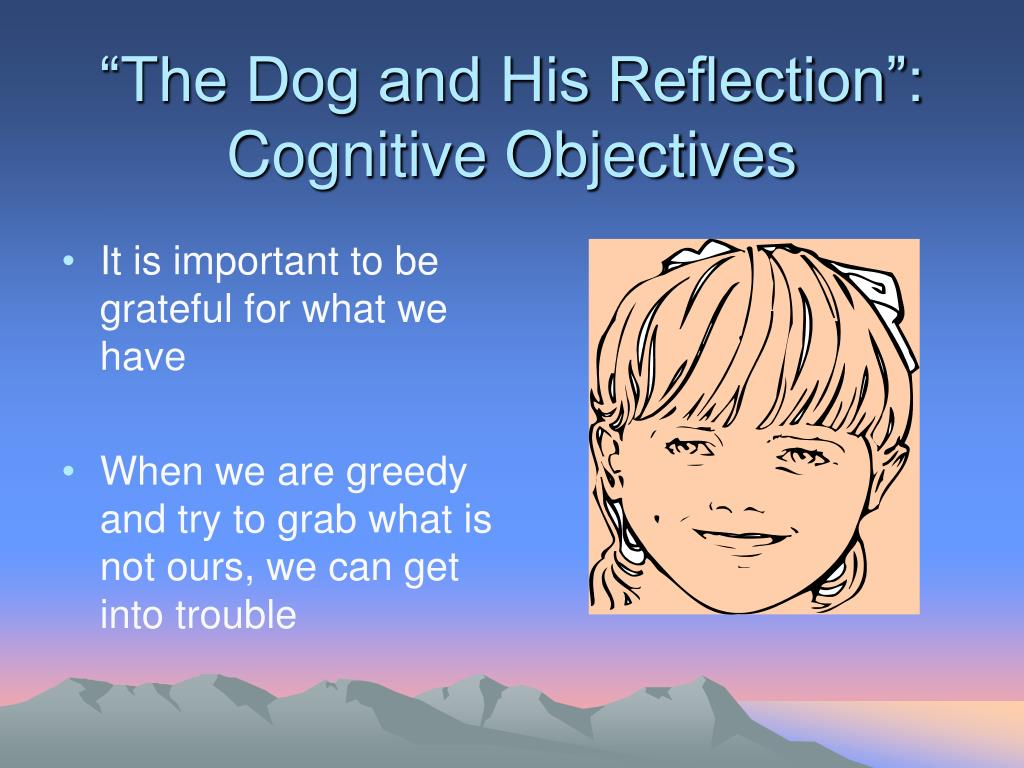 """""""The Dog and His Reflection"""": Cognitive Objectives"""