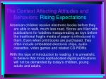 the context affecting attitudes and behaviors rising expectations