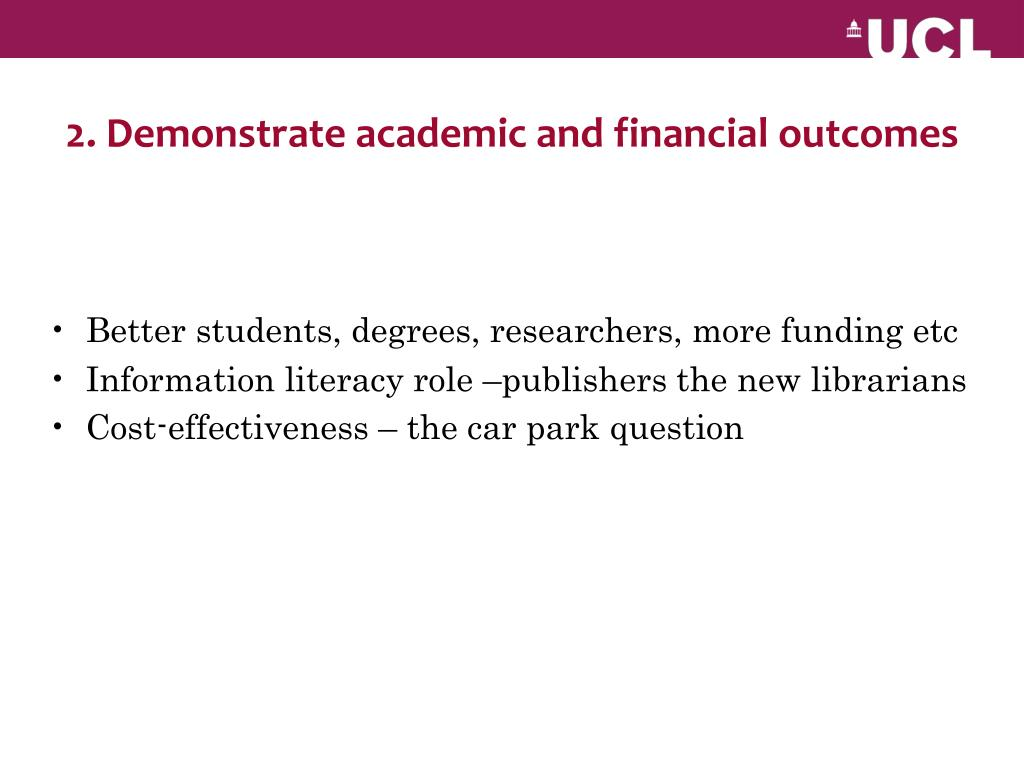 2. Demonstrate academic and financial outcomes