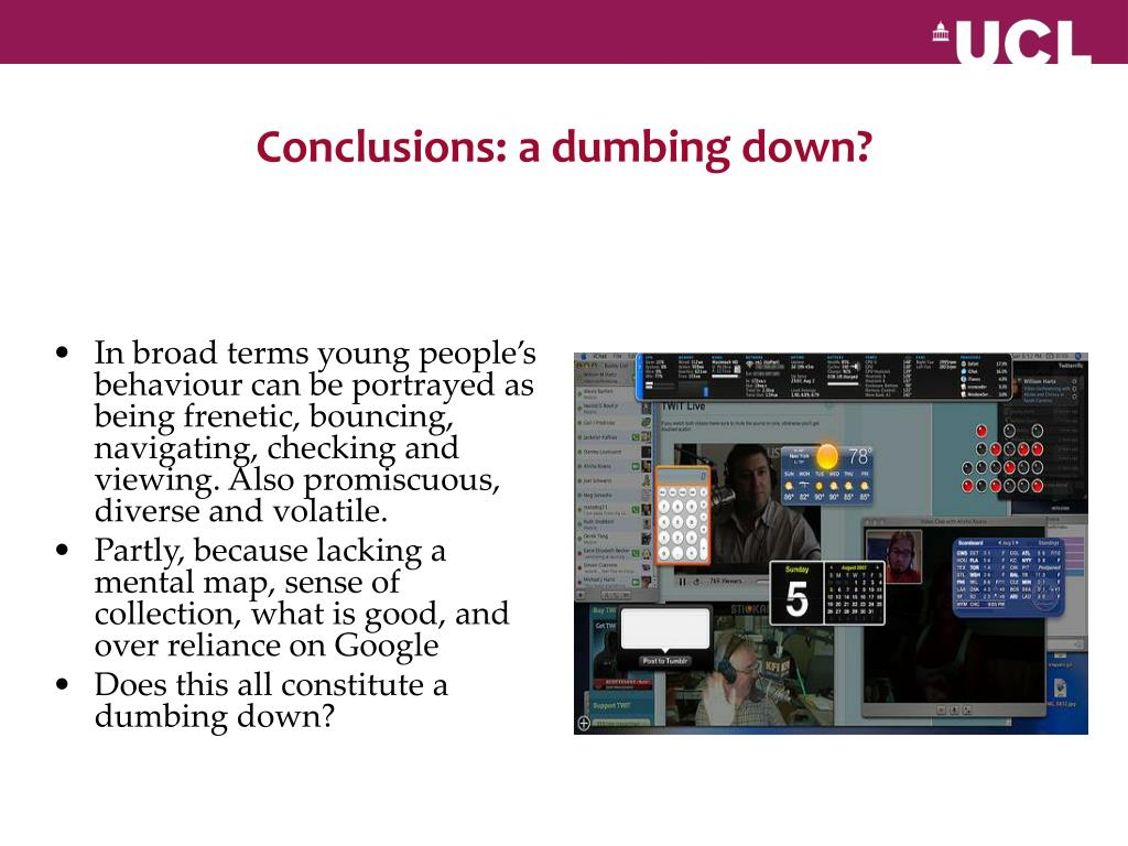 Conclusions: a dumbing down?