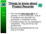 things to know about project records