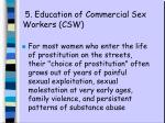 5 education of commercial sex workers csw
