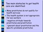 two main obstacles to get health care are identified