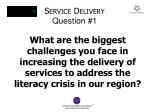 s ervice d elivery question 1