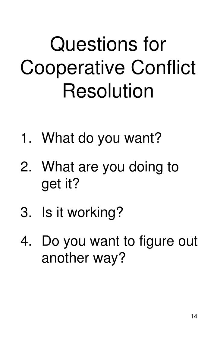 Questions for Cooperative Conflict Resolution