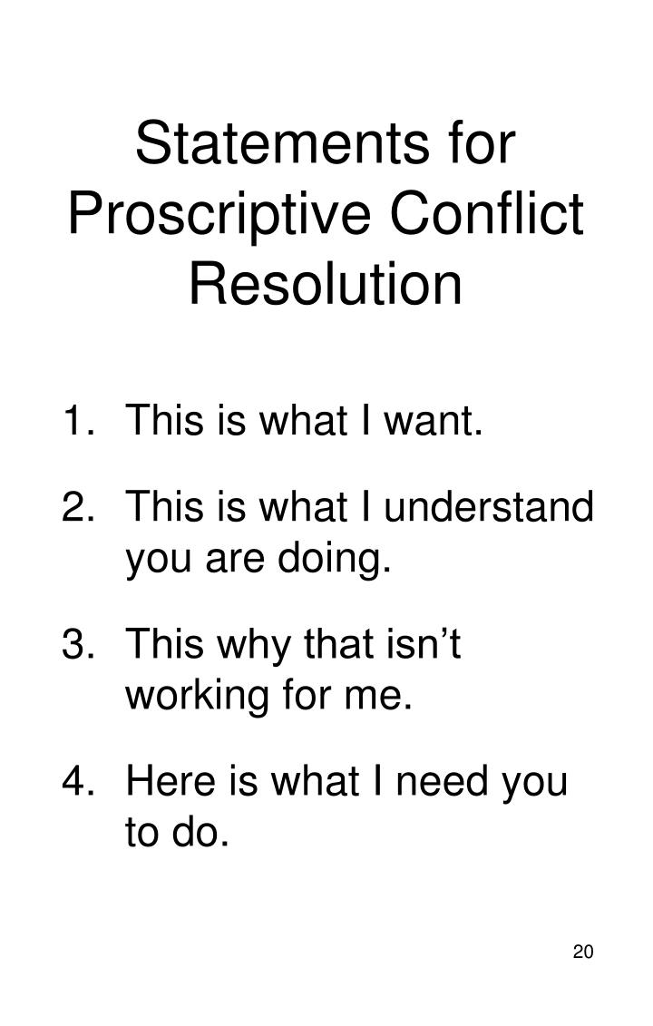 Statements for Proscriptive Conflict Resolution