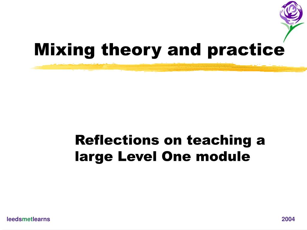 mixing theory and practice l.