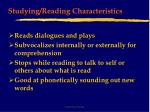 studying reading characteristics16
