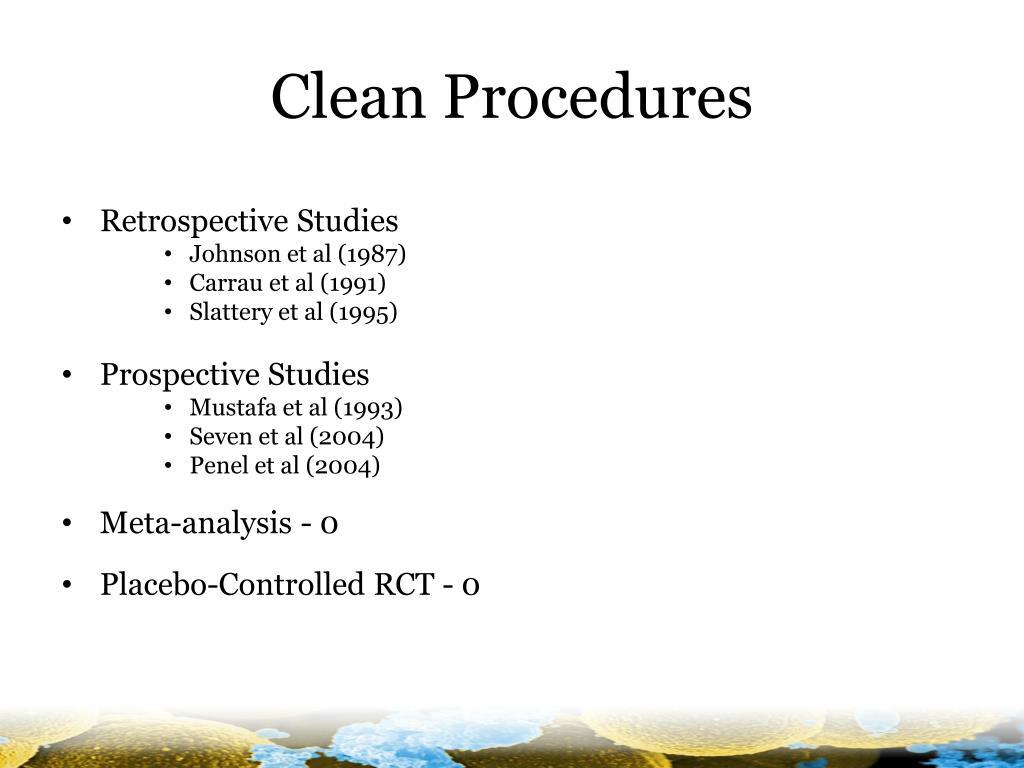 Clean Procedures