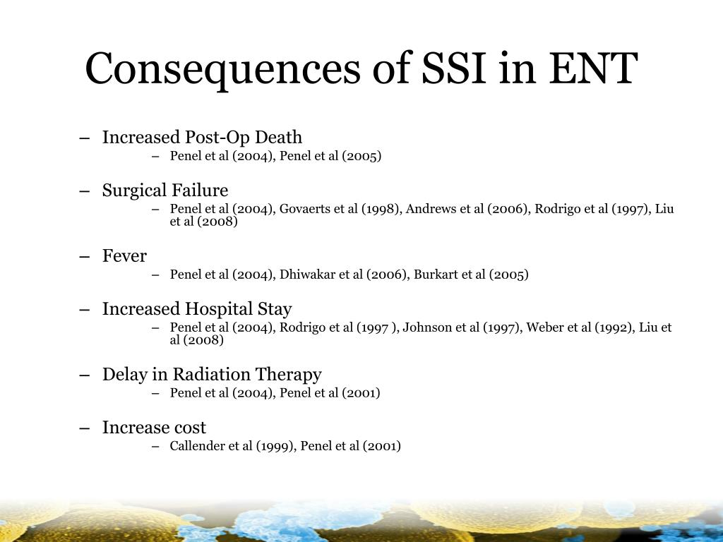 Consequences of SSI in ENT