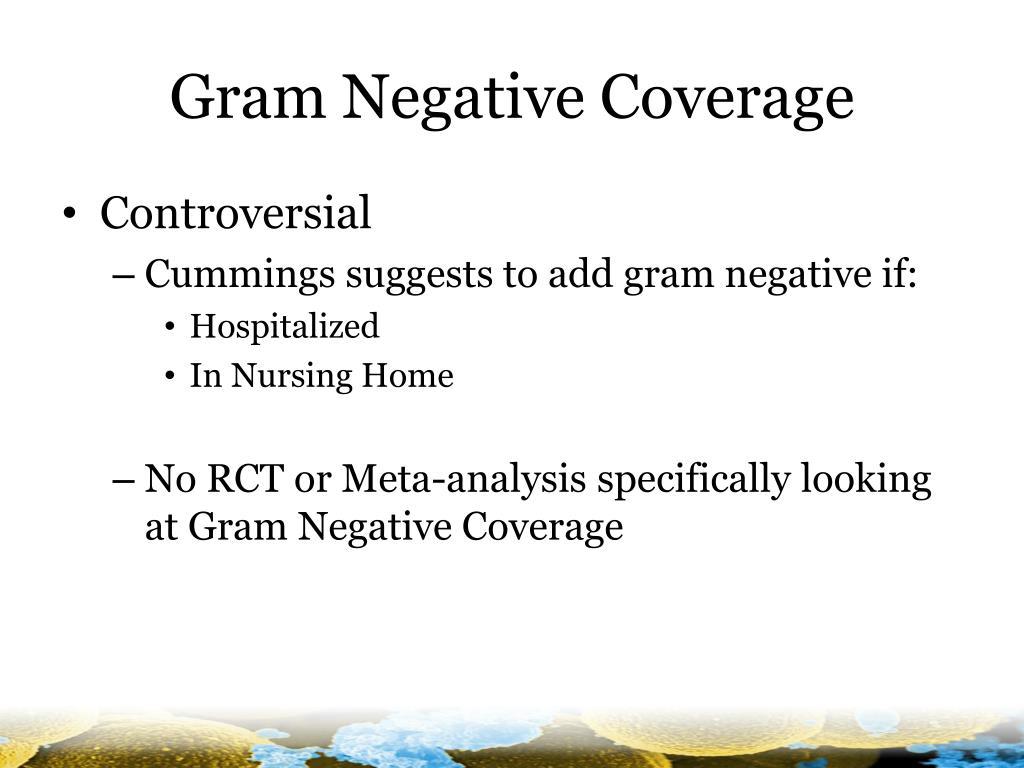 Gram Negative Coverage