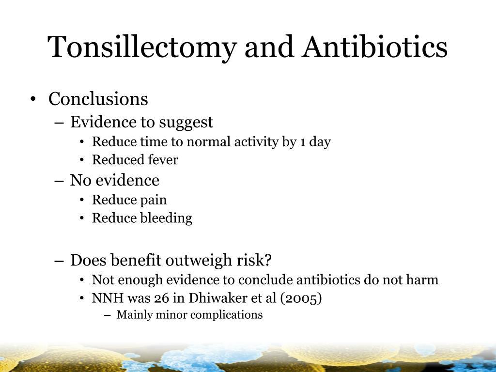 Tonsillectomy and Antibiotics