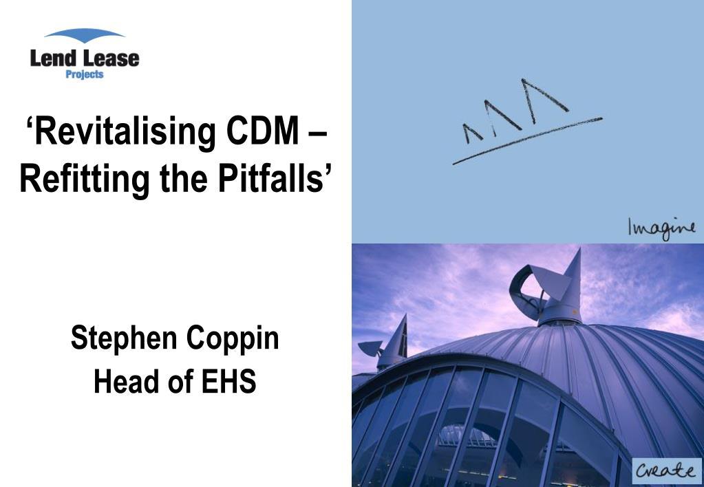 revitalising cdm refitting the pitfalls l.