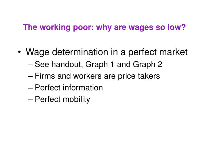 The working poor why are wages so low