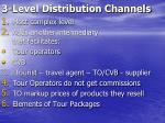 3 level distribution channels