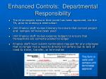 enhanced controls departmental responsibility