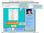 student guided conversation space