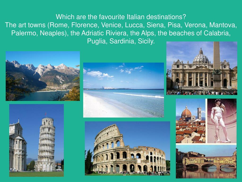 Which are the favourite Italian destinations?