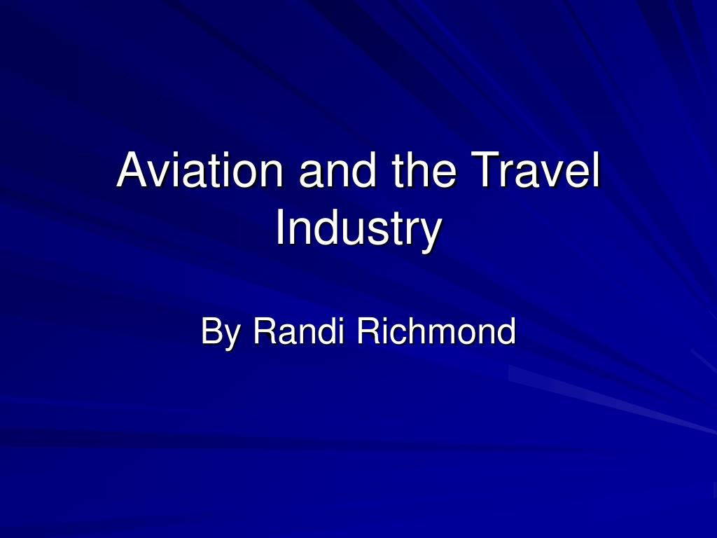 aviation and the travel industry l.