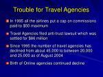 trouble for travel agencies